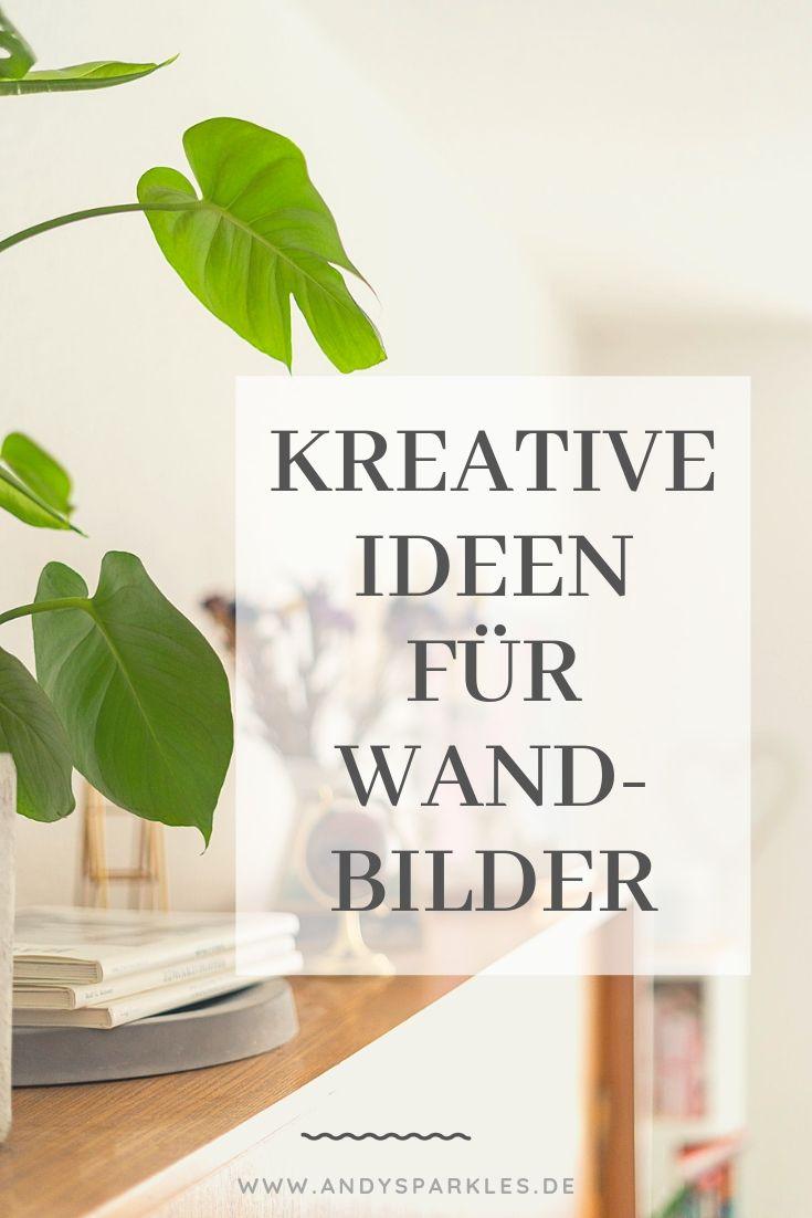 kreative Ideen für Wandbilder