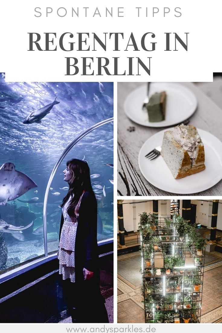 spontane Tipps für einen Regentag in Berlin
