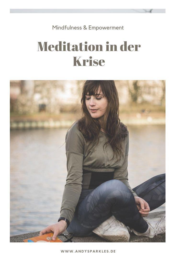 So hilft dir Meditation in der Krise
