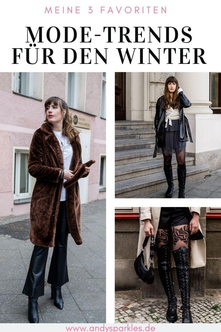 Meine 3 liebsten Mode-Trends für den Winter