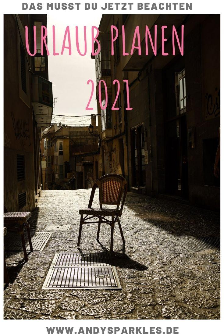 Urlaubsplanung in 2021
