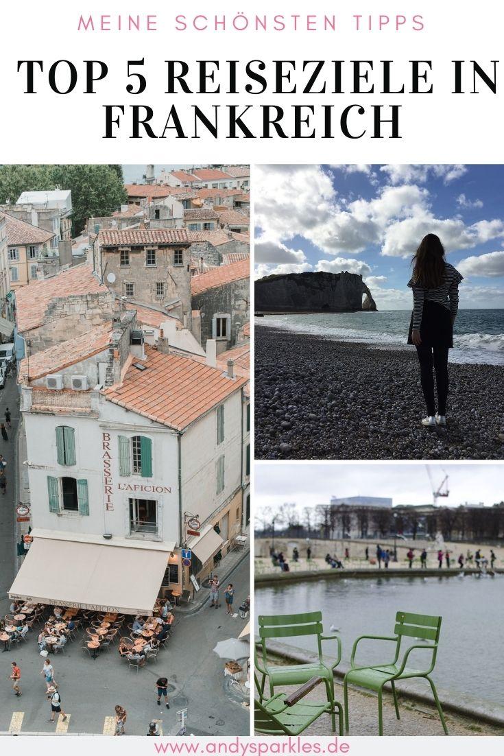 Top 5 Reiseziele in Frankreich
